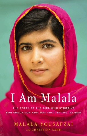 I Am Malala by Malala Yousafzai and Christina Lamb