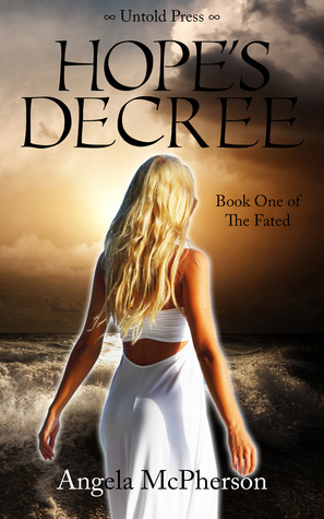 Hope's Decree (The Fated #1)