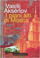 I Piani Alti Di Mosca