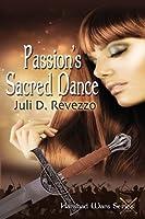 Passion's Sacred Dance (Harshad Wars, #1)