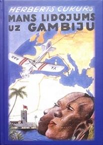 Mans lidojums uz Gambiju