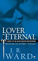 Lover Eternal (Black Dagger Brotherhood, #2)