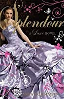 Splendour (Luxe, #4)