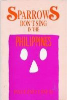 Sparrows Don't Sing in the Philippines