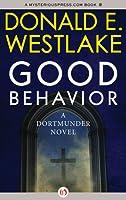Good Behavior (Dortmunder, #6)