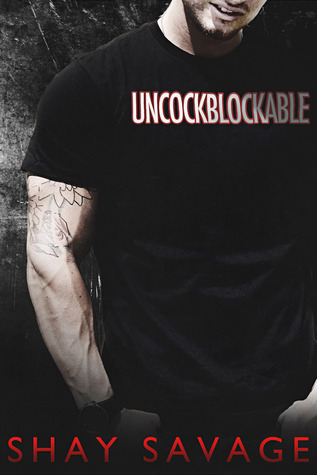Uncockblockable (Evan Arden, #2.5)