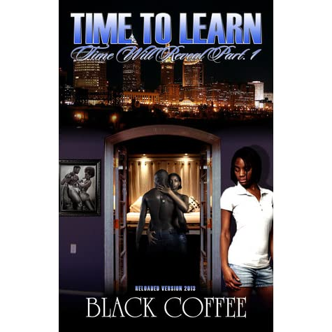 Download Time To Learn Reloaded Time Will Reveal 1 By Black Coffee