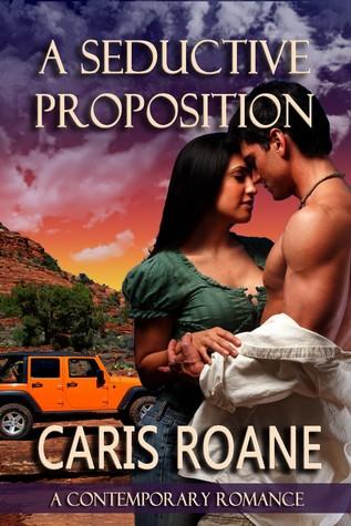 A Seductive Proposition by Caris Roane