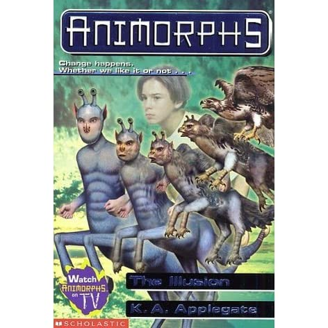 The Illusion Animorphs 33 By Ka Applegate