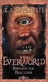 Mystify the Magician (Everworld, #11)