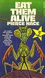 Eat Them Alive by Pierce Nace
