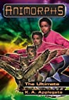The Ultimate (Animorphs, #50)