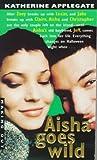 Aisha Goes Wild (Making Out, #8)