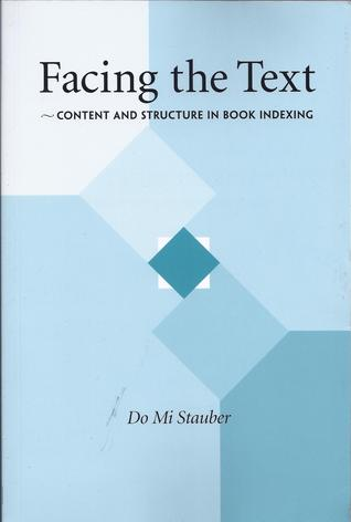 Facing the Text: Content and Structure in Book Indexing