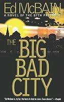 The Big Bad City (87th Precinct, #49)