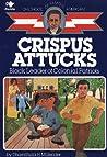 Crispus Attucks: Black Leader of Colonial Patriots (Childhood of Famous Americans)