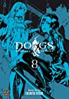 Dogs: Bullets & Carnage, Vol. 8