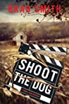 Shoot the Dog  (Virgil Cain Mysteries #3)