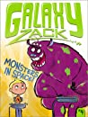 Monsters in Space! (Galaxy Zack, #4)