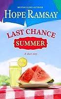 Last Chance Summer: A Short Story (Last Chance, #5.5)