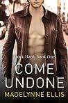 Come Undone (Rock Hard, #1)