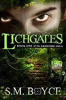 Lichgates (The Grimoire Saga, #1)
