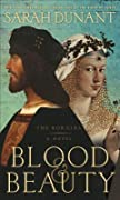 Blood & Beauty: The Borgias