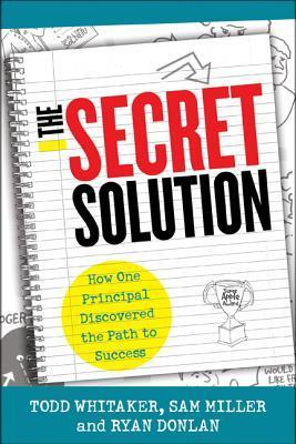 The-Secret-Solution-How-One-Principal-Discovered-the-Path-to-Success