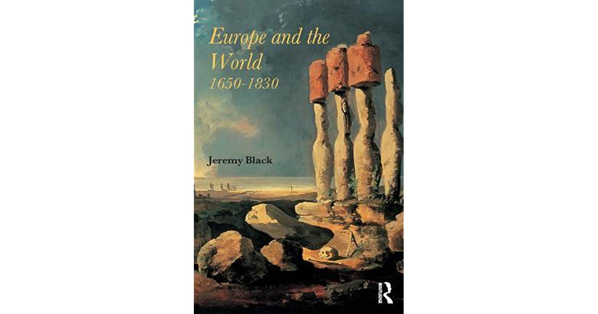 Europe And The World 1650 1830 By Jeremy Black