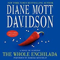The Whole Enchilada (A Goldy Schulz Culinary Mystery #17)