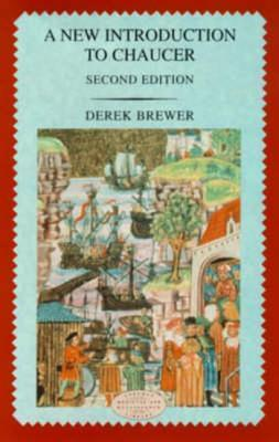 A New Introduction To Chaucer  by  Derek S. Brewer
