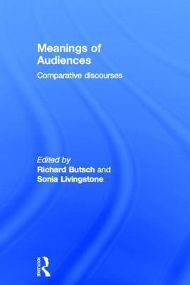 Meanings of Audiences  Comparative Discourses