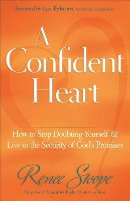 A Confident Heart by Renee Swope