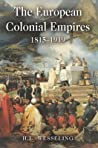 The European Colonial Empires: 1815-1919