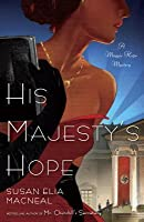 His Majesty's Hope (Maggie Hope, #3)