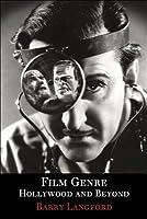 Film Genre: Hollywood and Beyond