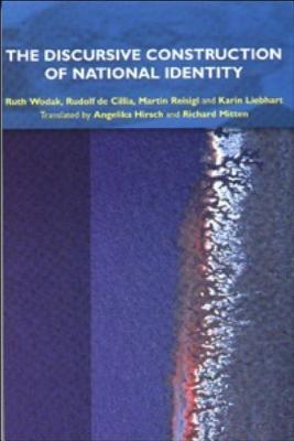 The Discursive Construction of National Identity: Translated by Angelika Hirsch and Richard Mitten