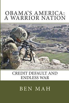 Obama's America: A Warrior Nation: Credit Default and Endless War