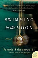 Swimming in the Moon: A Novel
