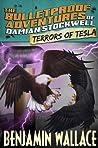 Terrors of Tesla (The Bulletproof Adventures of Damian Stockwell)