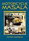 Motorcycle Masala: Travels Through India