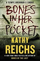 Bones In Her Pocket (Temperance Brennan #15.5)