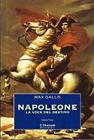 Napoleone: La voce del destino - Il sole di Austerlitz