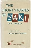The Short Stories of Saki (H.H. Munro)