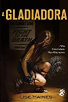 A Gladiadora