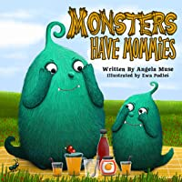 Monsters Have Mommies