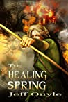 The Healing Spring (The Inner Seas Kingdom, #1)
