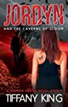 Jordyn and the Caverns of Gloom (A Daemon Hunter, #2)