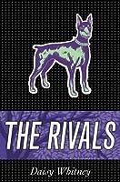 The Rivals (The Mockingbirds, #2)