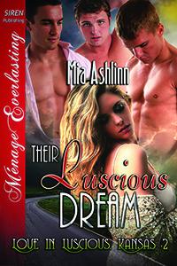 Their Luscious Dream (Love in Luscious, Kansas #2)